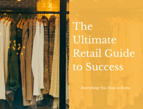 The Ultimate Retail Guide To Success